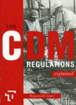 The CDM Regulations Eplained by Joyce, Raymond Paperback Book The Cheap Fast