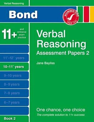 Bond Assessment Papers Verbal Reasoning 10-11+ yrs Book 2 by Bayliss, Jane Book