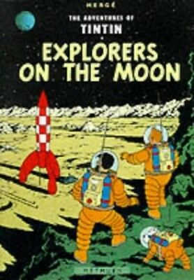 Explorers on the Moon (The Adventures of Tintin) by Herge Hardback Book The