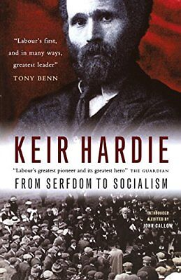 From Serfdom to Socialism by Hardie, Keir Book The Cheap Fast Free Post