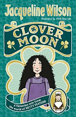 Clover Moon (Clover Moon 1) by Wilson, Jacqueline Book The Cheap Fast Free Post