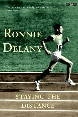Ronnie Delany: Staying the Distance by Delany, Ronnie Paperback Book The Cheap