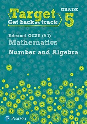 Target Grade 5 Edexcel GCSE (9-1) Mathematics Number and A... by Pate, Katherine