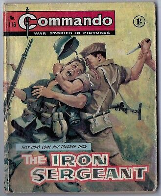 """Dated 1964. Vintage COMMANDO War Picture Comic # 116. """"The Iron Sergeant"""""""