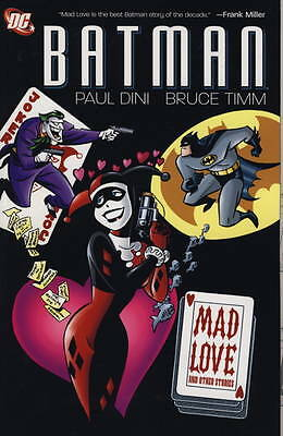 Batman - Mad Love and Other Stories, Paul Dini, Bruce Timm, Very Good