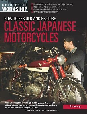 How to Rebuild and Restore Classic Japanese Motorcycles (Motorbooks Workshop) (.