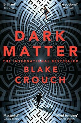 Dark Matter by Crouch, Blake Book The Cheap Fast Free Post