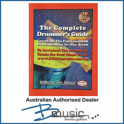 Complete Drummers Guide (Drumming from Top to Bottom) - NEW with FREE SHIPPING