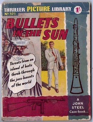 "1961. THRILLER Picture Library comic # 371. ""Bullets in the Sun"". John Steel."
