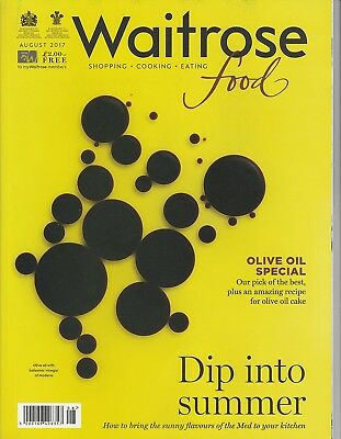 Waitrose Food Magazine - August 2017 - Olive Oil Special