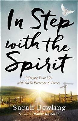 In Step With the Spirit by Sarah Bowling (English) Paperback Book