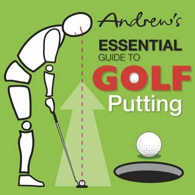 Andrew's Essential Guide to Golf Putting - Paperback NEW Furnival, Paul  2010-07