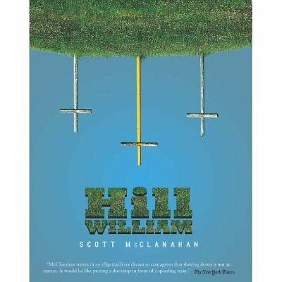 Hill William - Paperback NEW Scott McClanaha 2013-11-05
