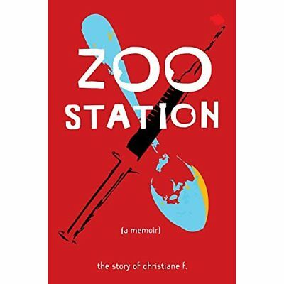 Zoo Station: The Story of Christiane F. (True Stories - Paperback NEW F, Christi
