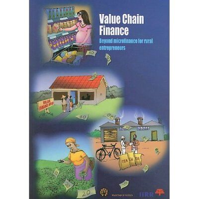 Value Chain Finance: Beyond Microfinance for Rural Entr - Paperback NEW Royal Tr