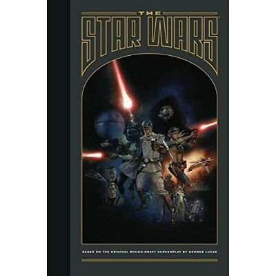 The Star Wars - Hardcover NEW George Lucas (A 2014-08-21