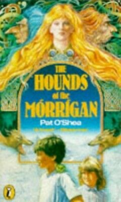 The Hounds of the Morrigan (Puffin Books) by O'Shea, Pat Paperback Book The