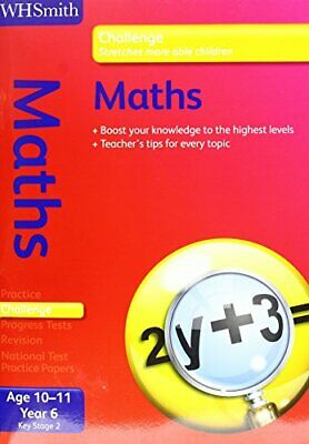 WH Smith Challenge: Key Stage 2 MATHS Y6  10-11 by Peter Patilla Book The Cheap