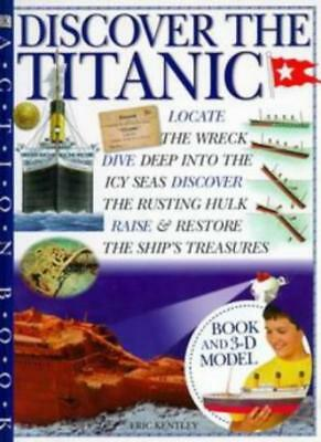 """Discover the """"Titanic"""" (Action Books)-Eric Kently"""
