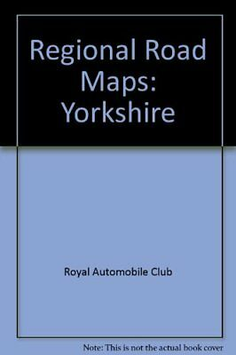 Regional Road Maps: Yorkshire by Royal Automobile Club Sheet map, folded Book