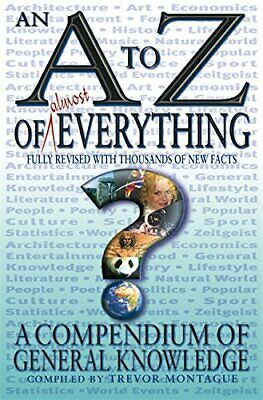 An A To Z Of Everything: Daily Telegraph Compendium of Gen... by Trevor Montague