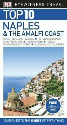 Top 10 Naples and the Amalfi Coast (DK Eyewitness Travel Guide) by DK Travel The