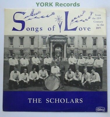 ABBEY 604 - THE SCHOLARS - Sings Of Love - Excellent Condition LP Record