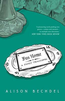 Fun Home: A Family Tragicomic (Paperback), Bechdel, Alison, 9780224080514