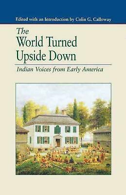 World Turned Upside Down: Indian Voices from Early America by Na Na (English) Pa