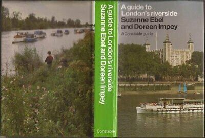A Guide to London's Riverside by Impey, Doreen Hardback Book The Cheap Fast Free
