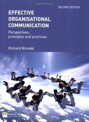 Effective Organisational Communication: Perspect... by Richard Blundel Paperback
