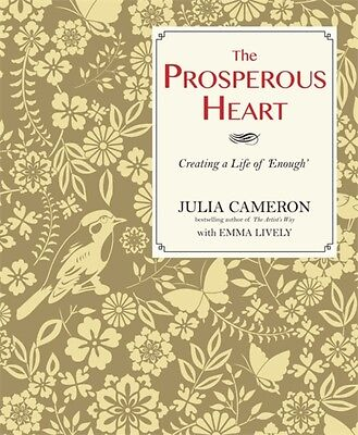 The Prosperous Heart: Creating a Life of 'Enough' (Paperback), Li. 9781848509771