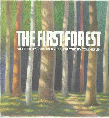 The First Forest by John Gile (English) Hardcover Book Free Shipping!