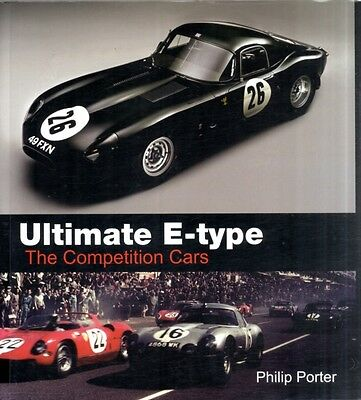 Ultimate E-type - The Competition Cars (Hardcover), Porter, Philip, 97819070850.