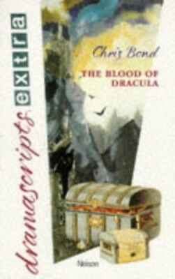 The Blood of Dracula (Dramascripts Extra) by Bond, Christopher Spiral bound The