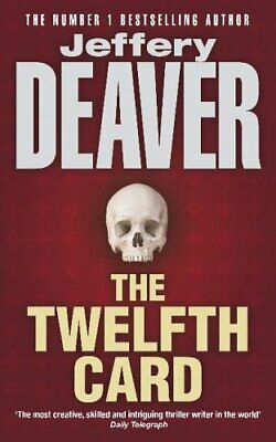 The Twelfth Card: Lincoln Rhyme Book 6 (Lincoln ... by Deaver, Jeffery Paperback