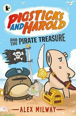 Pigsticks and Harold and the Pirate Treasure by Milway, Alex Book The Cheap Fast