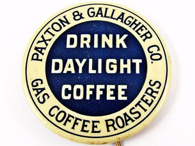 Vintage Paxton & Gallagher Co Daylight Coffee Advertising Celluloid Pin Button