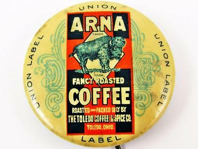 Vintage Arna Coffee Toledo Coffee & Spice Co. Advertising Celluloid Pin Button