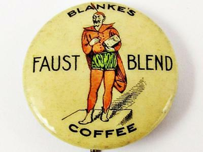 Vintage Blanke's Faust Blend Coffee Advertising Celluloid Pin Button 2