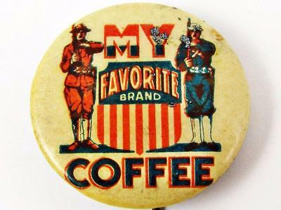 Vintage Clark & Host My Favorite Brand Coffee Advertising Celluloid Pin Button