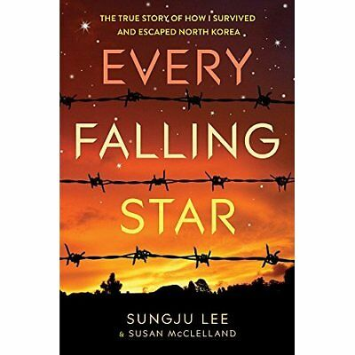 Every Falling Star: The True Story of How I Survived an - Paperback NEW Sungju L