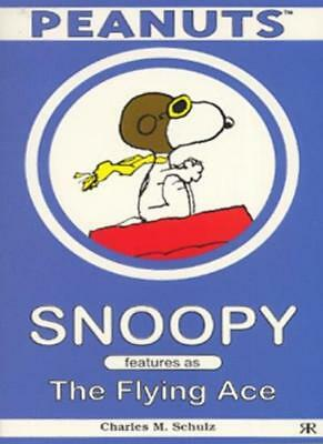 Snoopy features as The Flying Ace-Charles M. Schulz, Charles M Schulz