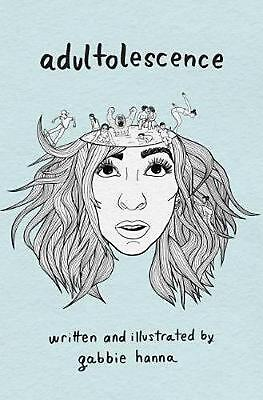 Adultolescence by Gabbie Hanna Paperback Book