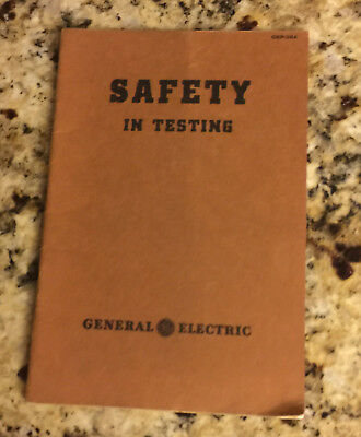Vintage Undated GE General Electric Booklet - Safety In Testing