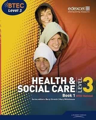 BTEC Level 3 National Health and Social Care: Student Book 1 (Level 3 BTEC Nati.