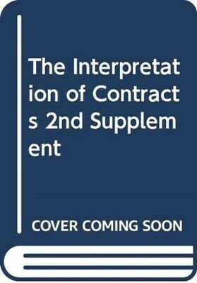 The Interpretation of Contracts: 2nd Supplement (Paperback), Lewi...