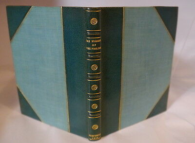 Wisdom of the Foolish-1913-beautiful fine green leather binding by Bennett of NY