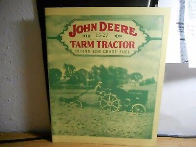 John Deere 15-27 Farm Tractor  Burns Low Grade Fuel 1927 Brochure Book