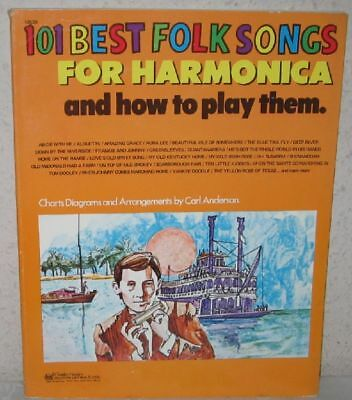 101 BEST FOLK SONGS FOR HARMONICA and how to play them. - C. Anderson 1968